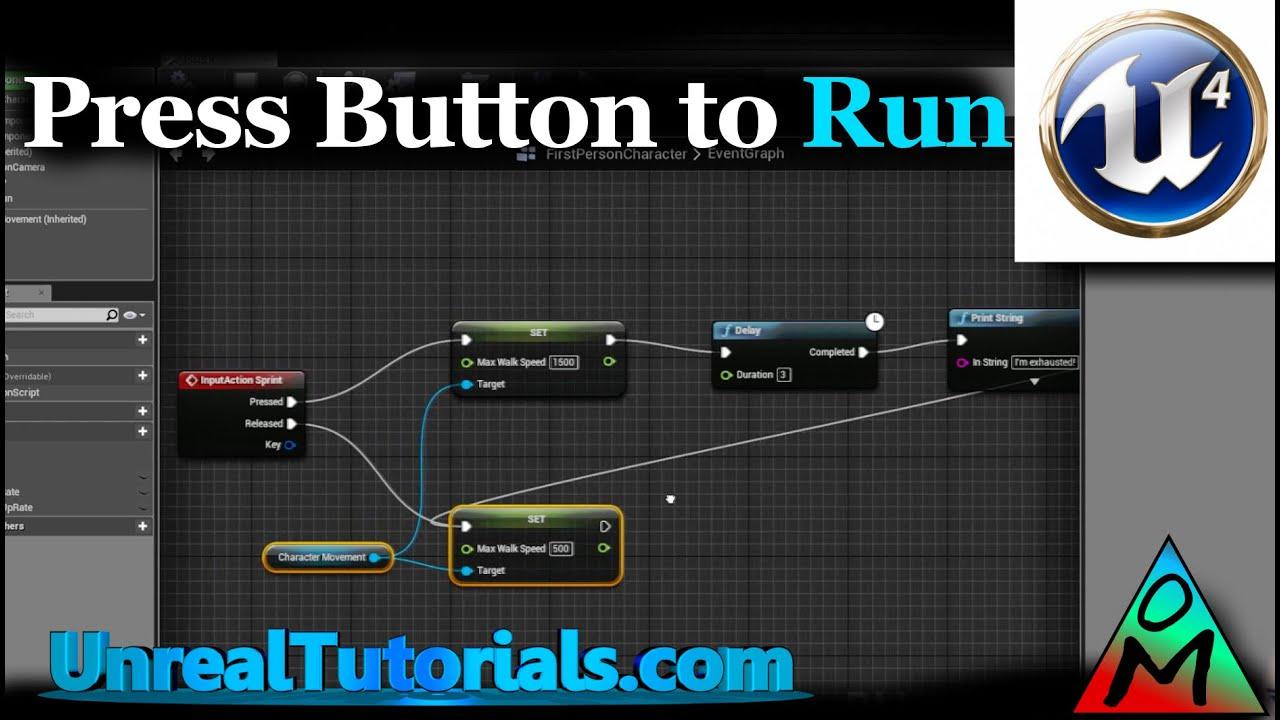 Unreal Engine 4 Tutorial | Press Button To Sprint / Run