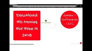 How To Download HD Movies | Games | For Free In 2018 (Using Torrents)