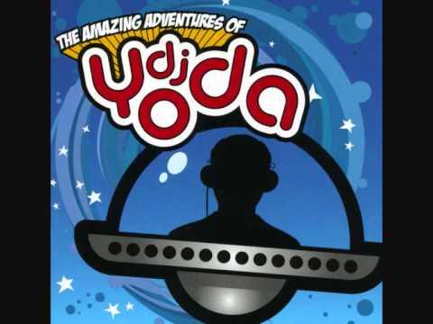 Let's Get Old - DJ Yoda ft. Princess Superstar