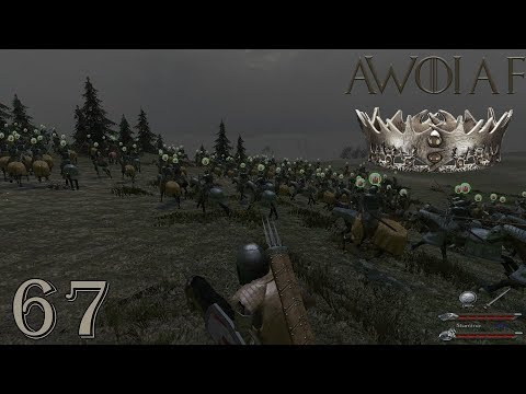 M&B Game of Thrones | CAVALRY ARMY!!! E67 (Mount & Blade: AWOIAF)