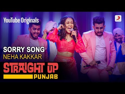 Sorry Song   Neha Kakkar   Straight Up Punjab