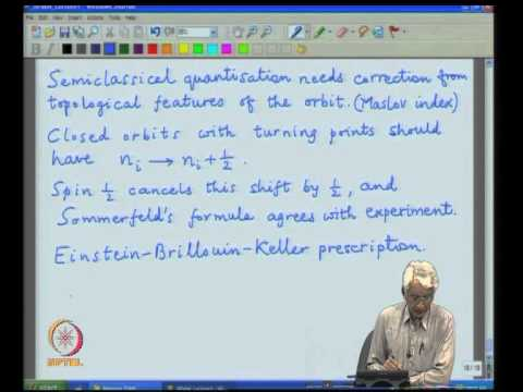 Mod-01 Lec-04 Bohr-Sommerfeld semiclassical solution of the Coulomb problem