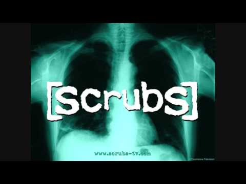 Scrubs Song  [ Leroy - Are you having a good time ? ]