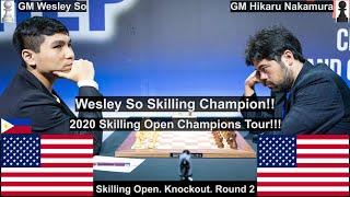 $1.5 Million! Wesley So vs Hikaru Nakamura. 2020 Champions Chess Tour. Skilling Open. KO Game 2.