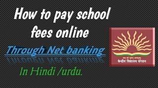 how to pay school fees online Through Net Banking (Hindi/Urdu)