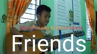 Friends ( Marshmello & Anne Marie ) Fingerstyle guitar cover - Rey Ibanez