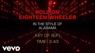 Alabama - Roll On Eighteen Wheeler (Karaoke)
