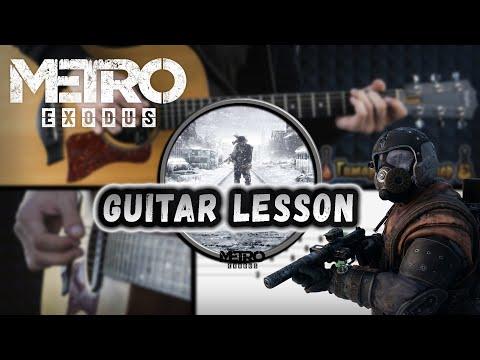 Metro Exodus - Race Against Fate I GUITAR LESSON I как играть на гитаре