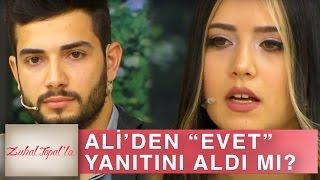 Zuhal Topal'la 156. Bölüm (HD)   Güzel Gamze Herkese Hayır Diyen Ali'den Evet Cevabını Alabildi mi?