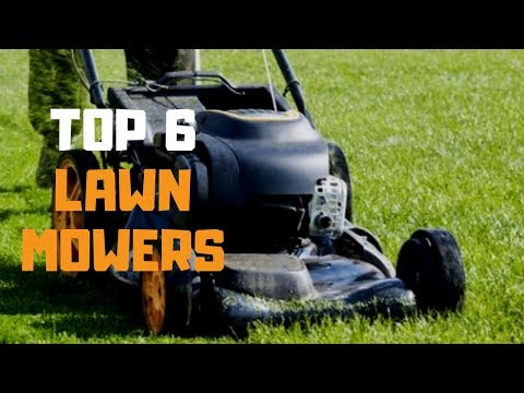Best Lawn Mower In 2019 - Top 6 Lawn Mowers Review