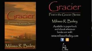 Gracier - First in the Gracier Series