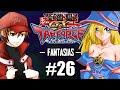 Yu-Gi-Oh! GX TAG Force Evolution #26 / Festa a Fantasia / Gostoso VS Dark Magician Girl!! [PS2]