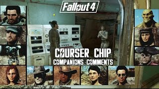 Fallout 4 - A Unique Scene and the Courser Chip [ Companions Comments ]