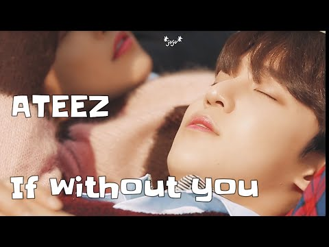 ATEEZ-If Without You 日本語字幕