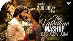 The Valentines - Mashup 2019 | DJ Shadow Dubai | DJ Ansh | Love Mashup |