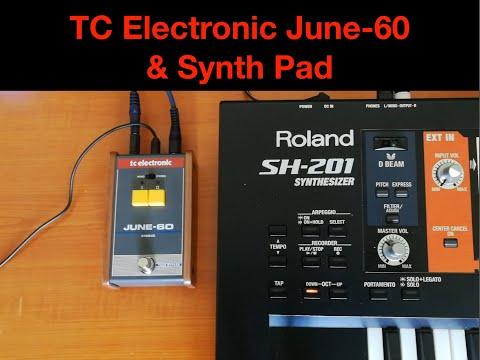 TC Electronic June-60 (chorus) & Synth Pad