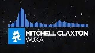 Repeat youtube video [Trance] - Mitchell Claxton - Wuxia [Monstercat Release]