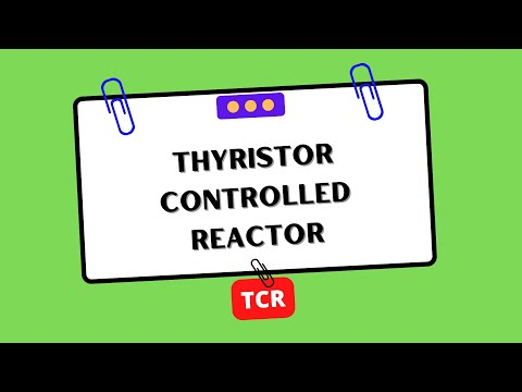#EEE - Thyristor Controlled Reactor (TCR)
