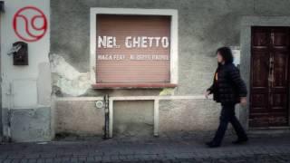 Video NaGa feat. Alberto Radius - Nel ghetto download MP3, 3GP, MP4, WEBM, AVI, FLV Juni 2018