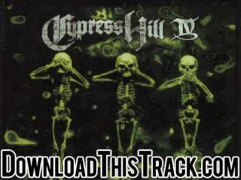 cypress hill - Looking Through The Eye Of A  - IV
