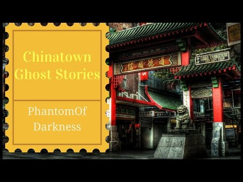 Chinatown Ghost Stories In New York
