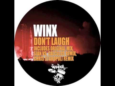 Winx - Don't Laugh (Sian vs Calculus Remix)