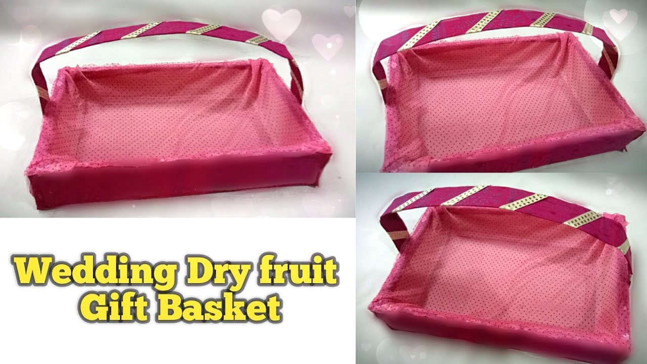 How to make Wedding Dry Fruit Basket || Wedding Gift Basket || Best ...