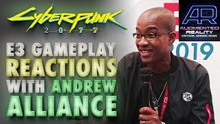 """Podcast 143: Cyberpunk 2077 E3 Gameplay Reactions w/Andrew Alliance - """"You're Not Ready!"""""""