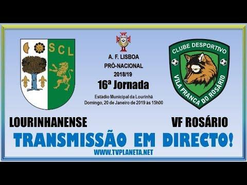 Transmissão Fut11: LOURINHANENSE x VF ROSÁRIO - AFL Pró-Nacional 2018/19