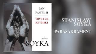 Stanisław Soyka – Tryptyk Rzymski: Parasakrament