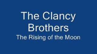 Clancy Brothers - Rising of the Moon