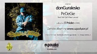 04. donGuralesko - PeDeGie Feat. Rafi (bit Mixer Larwa)
