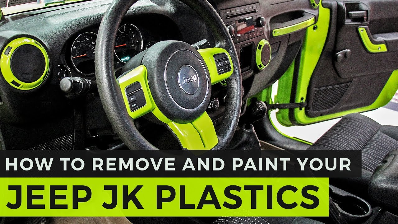 How To Remove And Paint Your Jk Interior