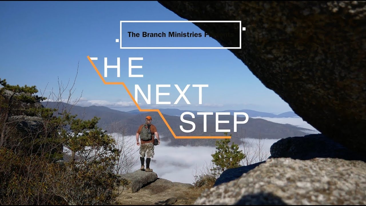 Episode 1 - The Next Step - Appalachian Trail The Branch Ministries with The Great Fish (Bobby Gray)