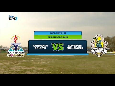 🔴 RUSLAN DPL 3 🏏 || KATHMANDU GOLDENS Vs. RUPANDEHI CHALLENGERS || LIVE || DAY 6 MATCH 12