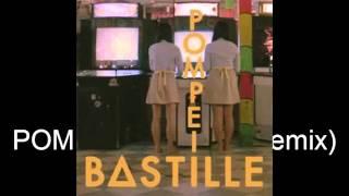 BASTILLE POMPEII (kat krazy remix) X2