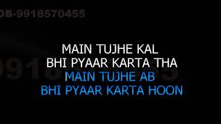 Meri Kismat Mein Tu Nahin Karaoke With Female Video Lyrics