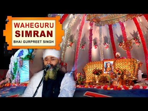 WaheGuru Simran | Bhai Gurpreet Singh (Rinku Vir Ji Bombay Wale)12th Nov,2015