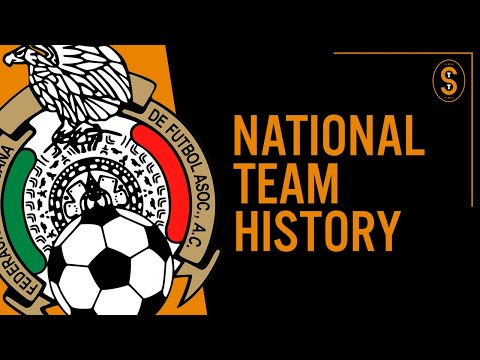Mexico | National Team History