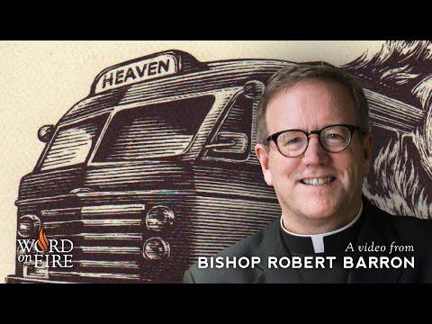 """Bishop Barron on C.S. Lewis' """"The Great Divorce"""""""