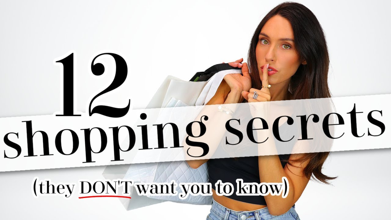 12 SHOPPING SECRETS Retailers DON'T Want You To Know!