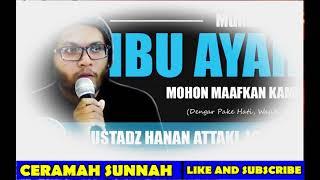 Renungan   Ibu Ayah Maafkan Aku  Siap Siap TISU  Ustadz Hanan Attaki