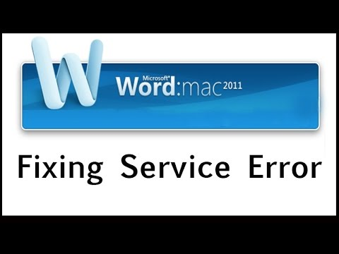 How to Fix the Service Error : Generic on Word Mac 2011