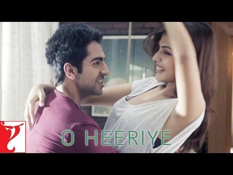 Ayushmann's O Heeriye - Music Video