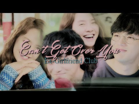 Can't Get Over You - Ex-Girlfriend Club