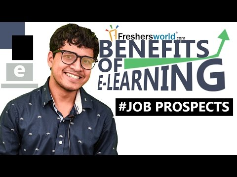 Benefits of E-Learning – Job prospects and its uses by Arunabha Bhattacharjee