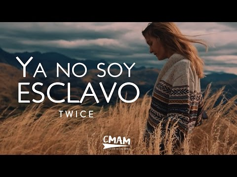 TWICE - Ya no soy esclavo (Bethel Music - No Longer Slaves) | LETRA
