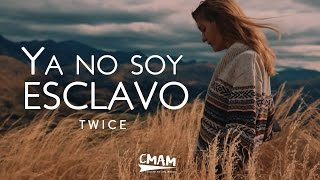 TWICE - Ya no soy esclavo (Bethel Music - No Longer Slaves) | LETRA thumbnail
