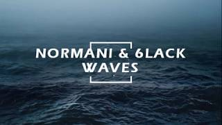 Normani & 6lack- Waves (Traducida al español)