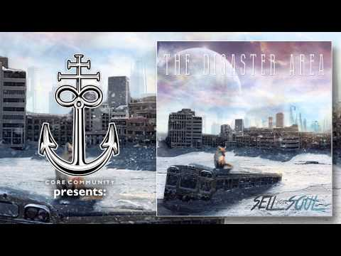 THE DISASTER AREA - Sell Your Soul [New Song 2015]
